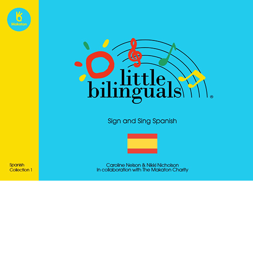 Little Bilinguals - Sign and Sing Spanish