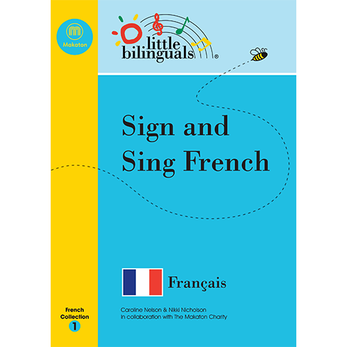 Little Bilinguals book - Sing and Sign French
