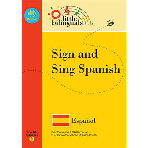 Little Bilinguals book - Sign and Sing Spanish