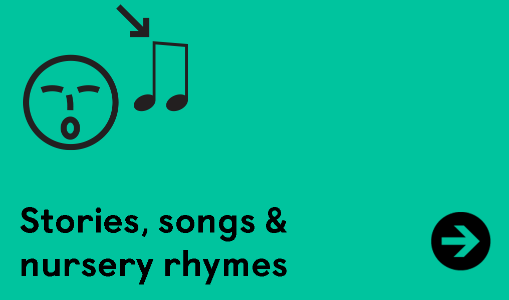 Stories, Songs and Nursery Rhymes